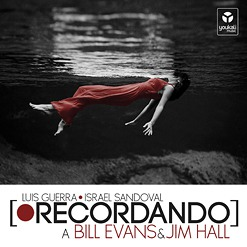 Luis Guerra e Israel Sandoval Recordando a Bill Evans & Jimm Hall