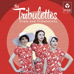 The Tribulettes Trials and Tribulations